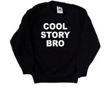Cool Story Bro Funny Kids Sweatshirt
