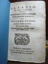EDUARDO YOUNG : IL SAVIO IN SOLITUDINE MEDITAZIONI - 1796 VENEZIA BAGLIONI