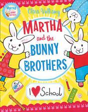 "1 of 1 - ""AS NEW"" I Heart School (Martha and the Bunny Brothers), Vulliamy, Clara, Book"