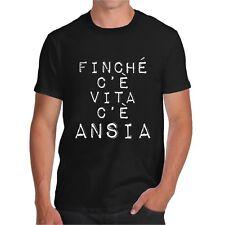 T-shirt Finchè c'è vita c'è ANSIA t shirt divertente maglietta ironic happines