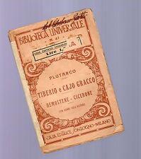 plutarco - tiberio e caio gracco -biblioteca universale sonzogno - 1930