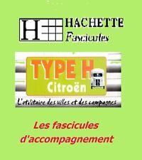 HACHETTE Citroen type H - Fascicules d'accompagnement (au choix)