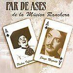 NEW - Par De Ases De La Musica Ranchera by Negrete; Infante