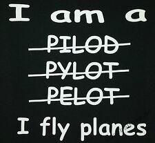 T-Shirt #50 I am a pilot, Piloten T-Shirt, Spruch T-Shirt, Sprüche