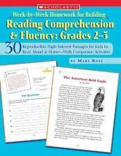 Week-by-Week Homework for Building Reading Comprehension & Fluency: Grades 2?3: