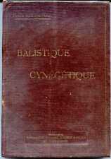 BALISTIQUE CYNEGETIQUE - Piaut-Beaurevoir - 1926 - Manufacture Saint-Etienne