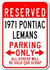 1971 71 PONTIAC LEMANS Parking Sign