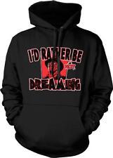 I'd Rather Be Not Dreaming Horror Film Nerd Movie Geek Hoodie Pullover