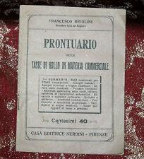 Libro Antico 1920 Prontuario delle Tasse di Bollo in Materia Commerciale