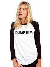 Dump Him  Womens Baseball Top - Fashion Slogan Tee
