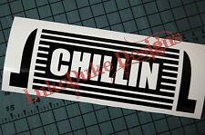 CHILLIN Sticker Decal Vinyl JDM Euro Drift Lowered illest Fatlace Vdub