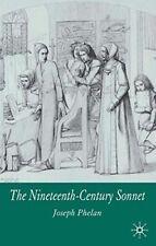 The Nineteenth-Century Sonnet - New Book Phelan, Joseph