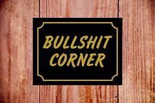 Bullshit corner sign 9373 Aluminium/PVC/Sticker Novel Gift Idea