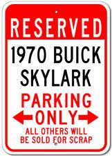 1970 70 BUICK SKYLARK Parking Sign