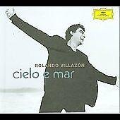 Rolando Villazon, Cielo E Mar, Excellent