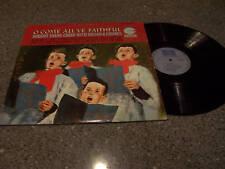"Robert Evans Choir ""O' Come All ye Faithful"" LP ORGAN"