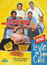 PUBLICITE ADVERTISING  1994   RMC  radio la vie  a du bon coté J.P Foucault