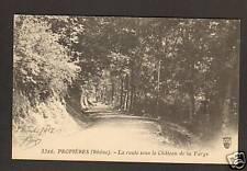PROPIERES (69) Route sous CHATEAU de la FARGE en1917