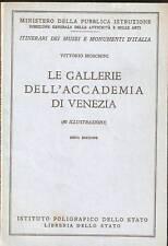 MOSCHINI - LE GALLERIE DELL'ACCADEMIA DI VENEZIA con 80 illustrazioni