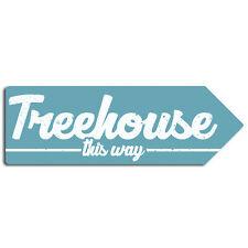 Treehouse This Way - Arrow Metal Wall Sign Plaque Art - Garden Den Play Kids