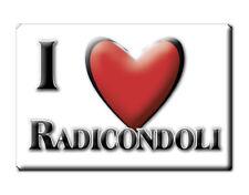 CALAMITA TOSCANA ITALIA FRIDGE MAGNET MAGNETE SOUVENIR I LOVE RADICONDOLI (SI)