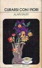 Alain Saury = CURARSI CON I FIORI