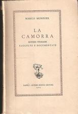 MARCO MONNIER - LA CAMORRA. NOTIZIE STORICHE RACCOLTE E DOCUMENTATE - 1965