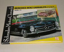 Mercedes-Benz 170 S 220 S 300 S 300 SL 190 SL 1949 - 1971 Schrader Motor Chronik