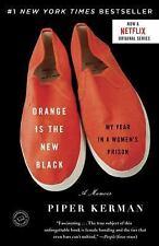 Orange Is the New Black : My Year in a Women's Prison by Piper Kerman (2011,...