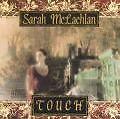 Mclachlan,Sarah - Touch /4