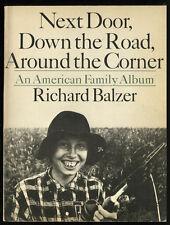 Next Door Down the Road Around the Corner American Album Photos Richard Balzer