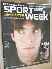 SPORT WEEK N° 47 (382) 2007 KAKA' BATTE TUTTI MILAN AC