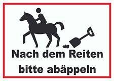 Bitte abäppeln Schild Pferde, Reitplatz Nach dem Reiten Reithalle Pony Kutsche