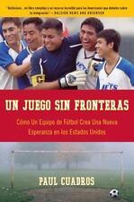 Un Juego sin fronteras: Como un equipo de futbol crea una nueva esperanza en lo