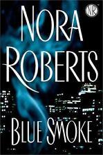 Blue Smoke by Roberts, Nora