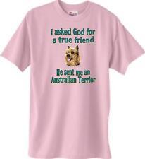 Dog Shirt - I ask God for a true friend Australian Terrier - Adopt Men Women #4