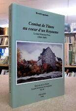 COMBAT DE TITANS AU COEUR D'UN ROYAUME. Par R. Lapointe
