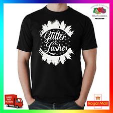 Glitter & Lashes T-Shirt Shirt Tee Tshirt Funny Makeup Beauty MUA Bling Glam