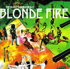 THE HICKEY UNDERWORLD - Blonde Fire (EU 1 Tk DJ CD Single)