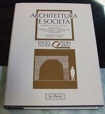 Architettura e società . Enciclopedia tematica aperta