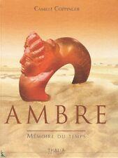AMBRE , Mémoire du temps, livre de C. Coppinger