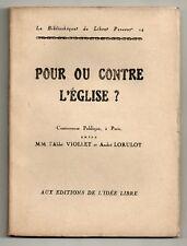 LORULOT CONTRE VIOLLET POUR OU CONTRE L'EGLISE ATHEISME