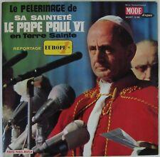 Pape Paul VI 33 tours en Terre Sainte Europe 1