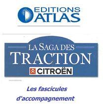 Atlas Citroen La Saga des Tractions - Fascicules d'accompagnement (au choix)