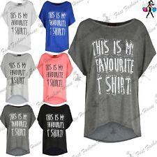Damen Das ist mein LIEBLINGS T-Shirt Hoch Niedrig Baggy überdimensional Top