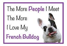 The More I Love My French Bulldog Dog Vinyl Car Van Sticker