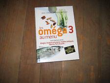 Anne DUFOUR- Laurence WITTNER: les Oméga3 au menu