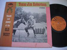Texas Jim Robertson Tales & Songs of Old West 1961 LP