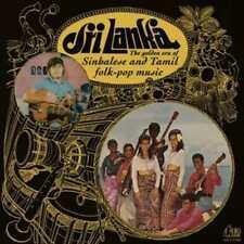 VARIOUS ARTISTS SRI LANKA: THE GOLDEN ERA OF SINHALESE & TAMIL FOLK-POP MUSIC: 1