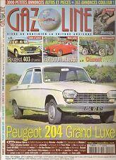 GAZOLINE 151 PEUGEOT 403 1959 62 FIAT 500 A MAESTRI PEUGEOT 204 CLEMENT AC 2L